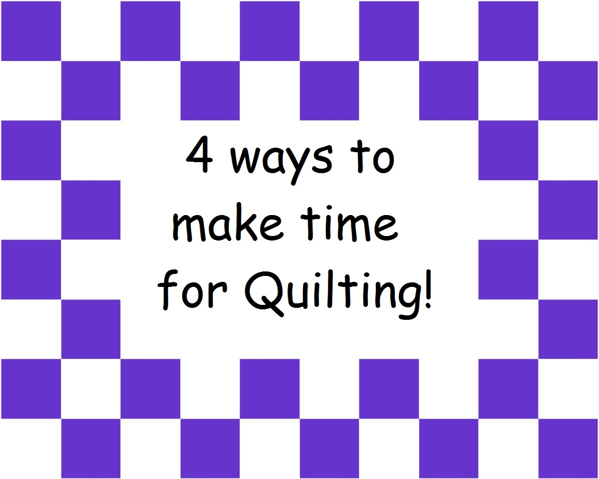 make time for quilting