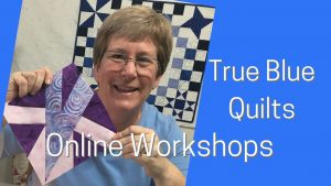 classes from True Blue Quilts