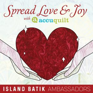Spread Love & Joy with AccuQuilt